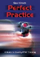 Perfect Practice / Saul Kirsch